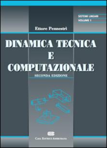 Amatigota.it Dinamica tecnica e computazionale. Vol. 1: Sistemi lineari. Image