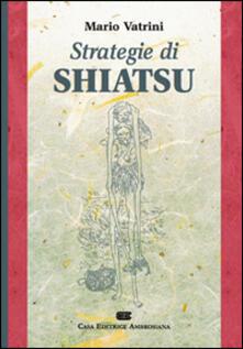 Strategie di shiatsu - Mario Vatrini - copertina