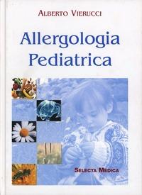 Allergologia pediatrica - Vierucci Alberto - wuz.it