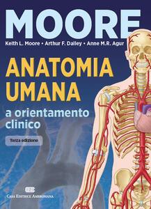 Anatomia umana e orientamento clinico. Con Contenuto digitale (fornito elettronicamente)