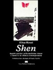 Shen. Aspetti psichici nella medicina cinese: i classici e la clinica contemporanea