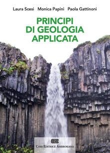 Listadelpopolo.it Principi di geologia applicata per ingegneria civile-ambientale e scienze della terra. Con Contenuto digitale (fornito elettronicamente) Image