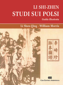 Squillogame.it Li Shi-Zhen. Studio sui polsi. Guida illustrata Image