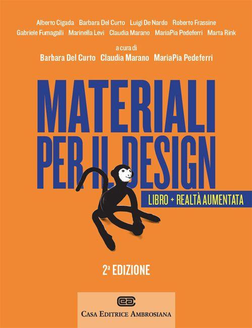 Materiali per il design introduzione ai materiali e alle for Materiali per il design