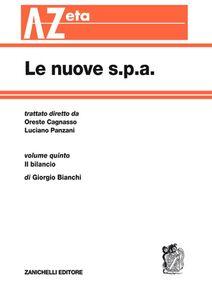 Libro Le nuove s.p.a.. Vol. 5: Il bilancio. Giorgio Bianchi