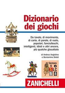 Libro Dizionario dei giochi Andrea Angiolino , Beniamino Sidoti