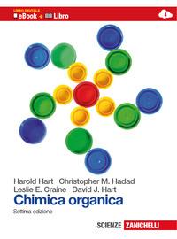 Chimica organica. Per gli Ist. tecnici. Con espansione online - Hart Harold Craine Leslie E. Hart David J. - wuz.it