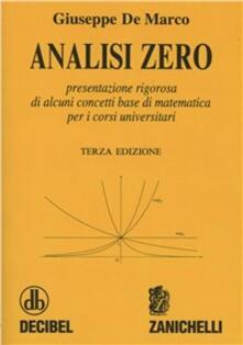 Cefalufilmfestival.it Analisi zero. Presentazione rigorosa di alcuni concetti base di matematica per i corsi universitari Image