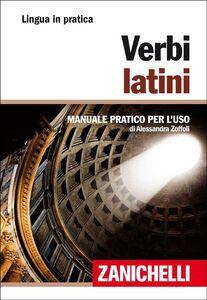 Foto Cover di Verbi latini, Libro di Alessandra Zoffoli, edito da Zanichelli