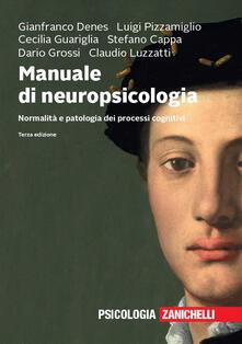 Osteriacasadimare.it Manuale di neuropsicologia. Normalità e patologia dei processi cognitivi. Con e-book Image