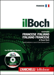 Libro Il Boch. Dizionario francese-italiano, italiano-francese. Con CD-ROM Raoul Boch