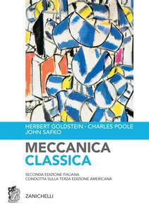Meccanica classica - Herbert Goldstein,Charles Poole,John Safko - copertina