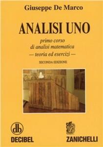 Analisi 1. Primo corso di analisi matematica. Teoria ed esercizi - Giuseppe De Marco - copertina