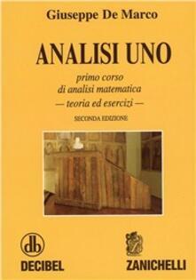 Letterarioprimopiano.it Analisi 1. Primo corso di analisi matematica. Teoria ed esercizi Image