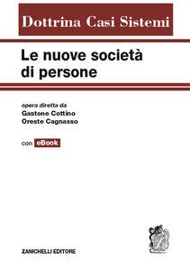 Foto Cover di Le nuove società di persone. Con e-book, Libro di  edito da Zanichelli