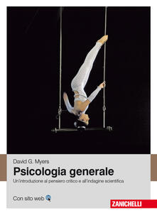 Amatigota.it Psicologia generale. Un'introduzione al pensiero critico e all'indagine scientifica Image