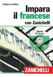 Impara il francese con Zanichelli. Con 2 CD Audio - copertina