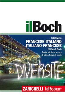 Il Boch. Dizionario francese-italiano, italiano-francese. Con aggiornamento online.pdf