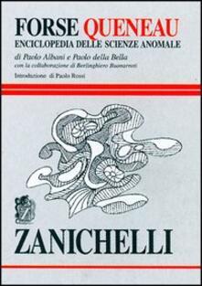 Criticalwinenotav.it Forse Queneau. Enciclopedia delle scienze anomale Image