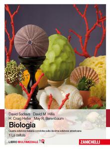 Biologia. Con Contenuto digitale (fornito elettronicamente). Vol. 1: La cellulla. - copertina