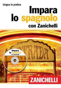 Libro Impara lo spagnolo. Ediz. bilingue. Con 2 CD Audio