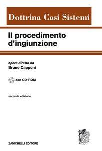 Libro Procedimento di ingiunzione. Con CD-ROM Bruno Capponi