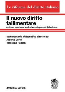 Libro Il nuovo diritto fallimentare Alberto Jorio , Massimo Fabiani