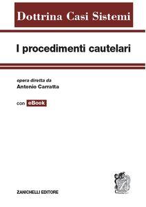 Libro I procedimenti cautelari. Con aggiornamento online Antonio Carratta