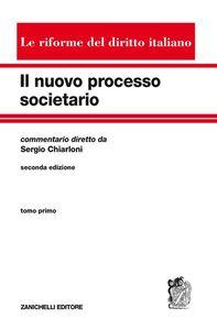 Libro Il nuovo processo societario. Vol. 1 Sergio Chiarloni