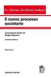 Il nuovo processo societario. Vol. 1