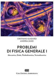 Adiaphora.it Problemi di Fisica generale 1. Meccanica, Onde, Fluidodinamica, Termodinamica. Con Contenuto digitale (fornito elettronicamente) Image