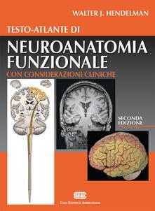Camfeed.it Testo-atlante di neuroanatomia funzionale. Con considerazioni cliniche Image
