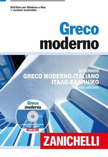Greco moderno. Dizionario greco moderno-italiano, italiano-greco moderno. Con DVD-ROM.pdf