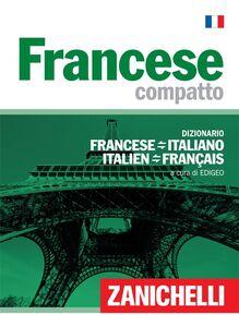 Libro Francese compatto. Dizionario francese-italiano, italiano-francese