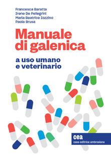 Ipabsantonioabatetrino.it Manuale di galenica a uso umano e veterinario. Con espansione online Image