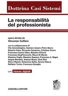 La responsabilità del professionista. Con aggiornamento online.pdf