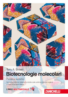 Biotecnologie molecolari. Principi e tecniche. Con e-book.pdf