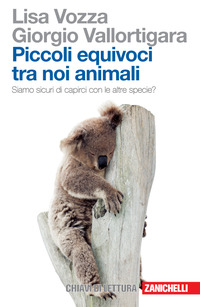 PICCOLI EQUIVOCI TRA NOI ANIMALI. SIAMO
