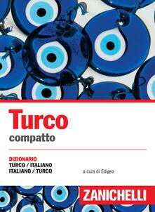 Parcoarenas.it Turco compatto. Dizionario turco-italiano, italiano-turco Image