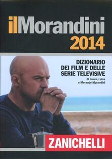 Lpgcsostenible.es Il Morandini 2014. Dizionario dei film e delle serie televisive Image