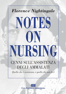 Notes on Nursing. Cenni sullassistenza degli ammalati.pdf