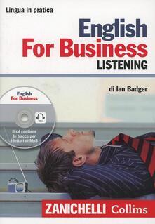 Recuperandoiltempo.it English for business. Listening. Con CD Audio formato MP3 Image