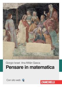 Ebook Pensare in matematica Israel, Giorgio , Millán Gasca, Ana