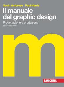 Radiospeed.it Il manuale del graphic design. Progettazione e produzione Image