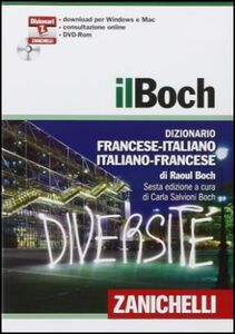 Libro Il Boch. Dizionario francese-italiano, italiano-francese. DVD-ROM. Con aggiornamento online