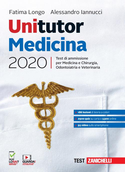 Image of Unitutor Medicina 2020. Test di ammissione per Medicina e chirurgia, Odontoiatria, Veterinaria. Con e-book
