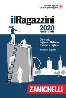 Lpgcsostenible.es Il Ragazzini 2020. Dizionario inglese-italiano, italiano-inglese. Con Contenuto digitale (fornito elettronicamente) Image