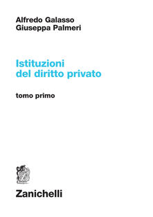 Istituzioni del diritto privato. Vol. 1 - Alfredo Galasso,Giuseppa Palmeri - copertina