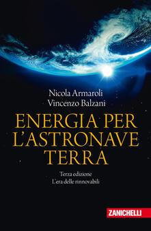 Energia per lastronave Terra. Lera delle rinnovabili.pdf