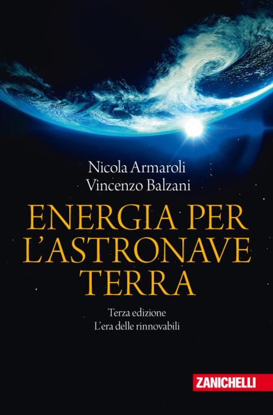 Energia per l'astronave Terra. L'era delle rinnovabili - Nicola Armaroli,Vincenzo Balzani - copertina